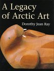 Clink link to order A Legacy of Arctic Art