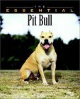 Click link to order The Essential Pit Bull