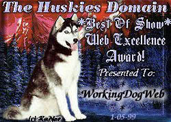 Thanks to The Huskies Domain for honoring WorkingDogWeb.com!