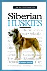Click link to order A New Owner's Guide to Siberian Huskies