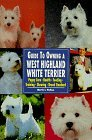 Click link to order Guide to Owning a West Highland White Terrier