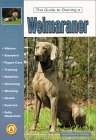 Click link to order Guide to Owning a Weimaraner