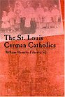 St-Louis-German-Catholics.jpg (5454 bytes)