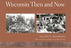 Wisconsin-Then-Now.jpg (5186 bytes)